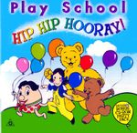 Play School: Hip Hip Hooray! (CD)