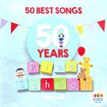 Play School: 50 Best Songs (CD Only)