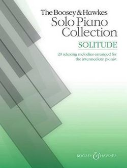 The Boosey and Hawkes Solo Piano Collection: Solitude