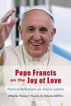 Pope Francis on the Joy of Love