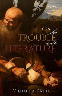 The Trouble with Literature
