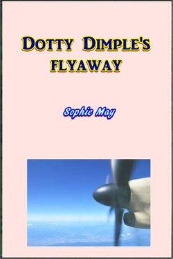 Dotty Dimple's Flyaway