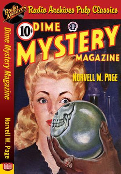 Dime Mystery Magazine - Norvell W. Page