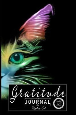 Gratitude Journal: Mystery Cat