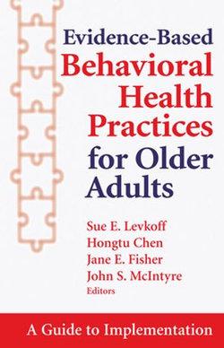 Evidence-Based Behavioral Health Practices for Older Adults