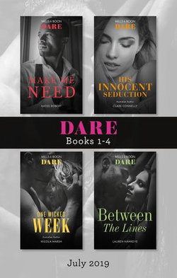 Make Me Need/His Innocent Seduction/One Wicked Week/Between the Li