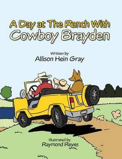 A Day at the Ranch with Cowboy Brayden