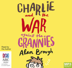Charlie And The War Against The Grannies (MP3)