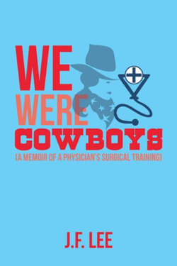 We Were Cowboys