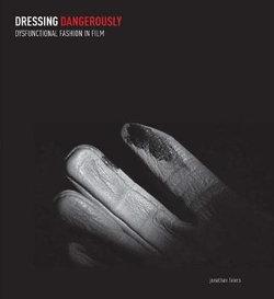 Dressing Dangerously