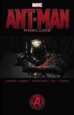 Marvel's Ant-Man Prelude