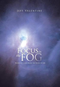 Focus in the Fog
