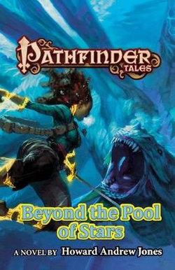 Beyond the Pool of Stars: Pathfinder Tales