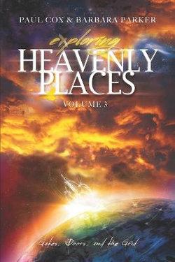Exploring Heavenly Places - Volume 3