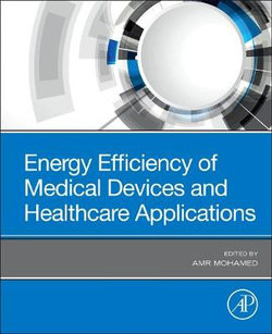 Energy Efficiency of Medical Devices and Healthcare Applications