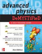 Advanced Physics Demystified
