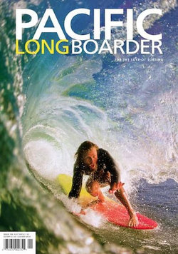 Pacific Longboarder Magazine - 12 Month Subscription