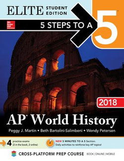 5 Steps to a 5: AP World History 2018, Elite Student Edition
