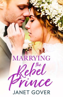Marrying the Rebel Prince