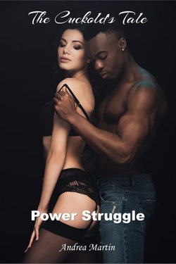 The Cuckold's Tale: Power Struggle
