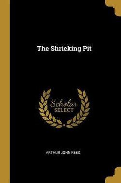The Shrieking Pit