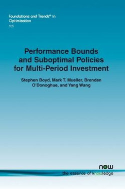 Performance Bounds and Suboptimal Policies for Multi-Period Investment