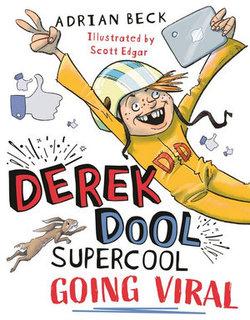 Derek Dool Supercool : Going Viral