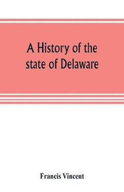A history of the state of Delaware