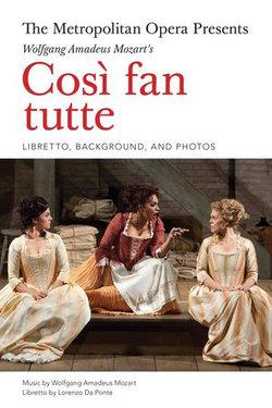 The Metropolitan Opera Presents: Mozart's CosI fan tutte