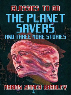 The Planet Savers and Three More Stories