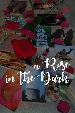 A Rose in the Dark