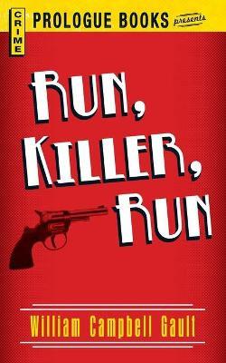 Run, Killer, Run