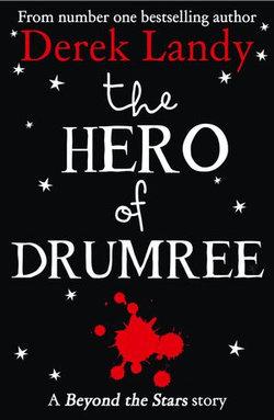 The Hero of Drumree: Beyond the Stars