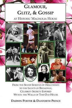 Glamour, Glitz, & Gossip at Historic Magnolia House