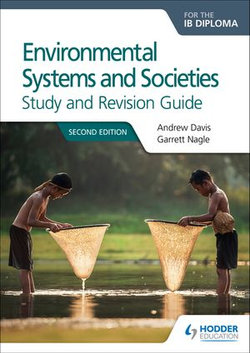 Environmental Systems and Societies for the IB Diploma Study and Revision Guide