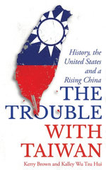 The Trouble with Taiwan
