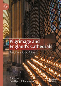 Pilgrimage and England's Cathedrals