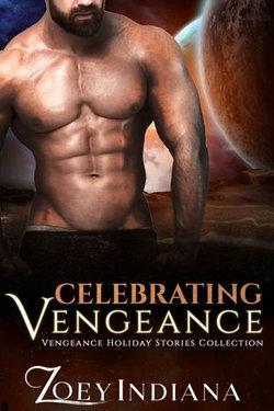 Celebrating Vengeance