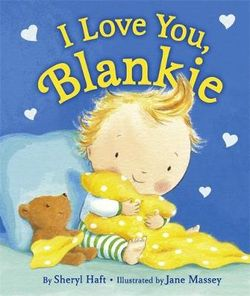 I Love You, Blankie