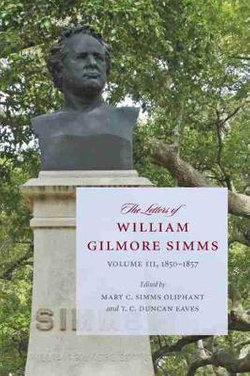 The Letters of William Gilmore Simms