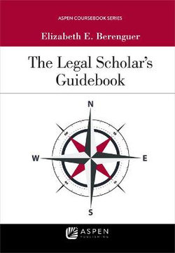 The Legal Scholar's Guidebook