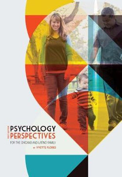 Psychology Perspectives for the Chicano and Latino Family