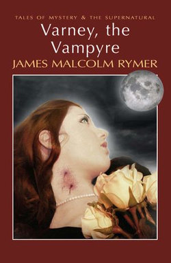 Varney, the Vampyre
