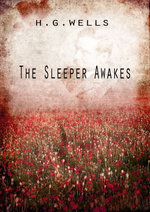 The Sleeper Awakes