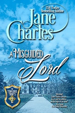 A Misguided Lord (Tenacious Trents - #2)