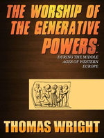 The Worship Of The Generative Powers
