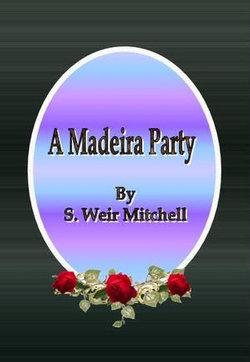 A Madeira Party