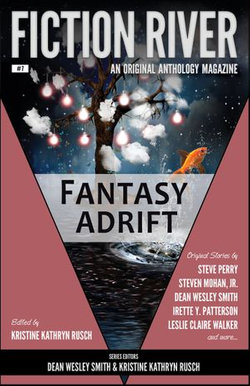 Fiction River: Fantasy Adrift