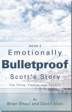 Emotionally Bulletproof - Scott's Story (Book 2)