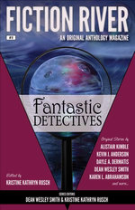 Fiction River: Fantastic Detectives